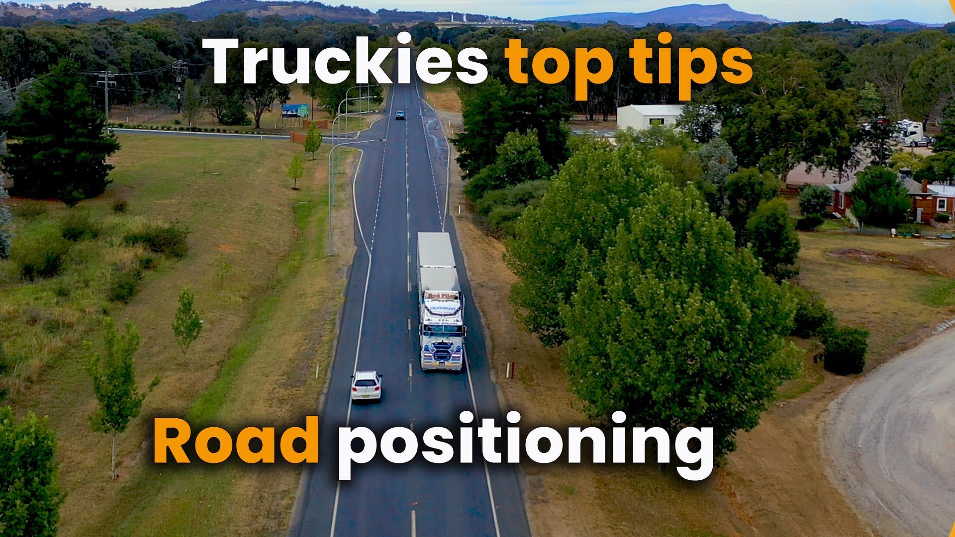 Truckies Tip # 6