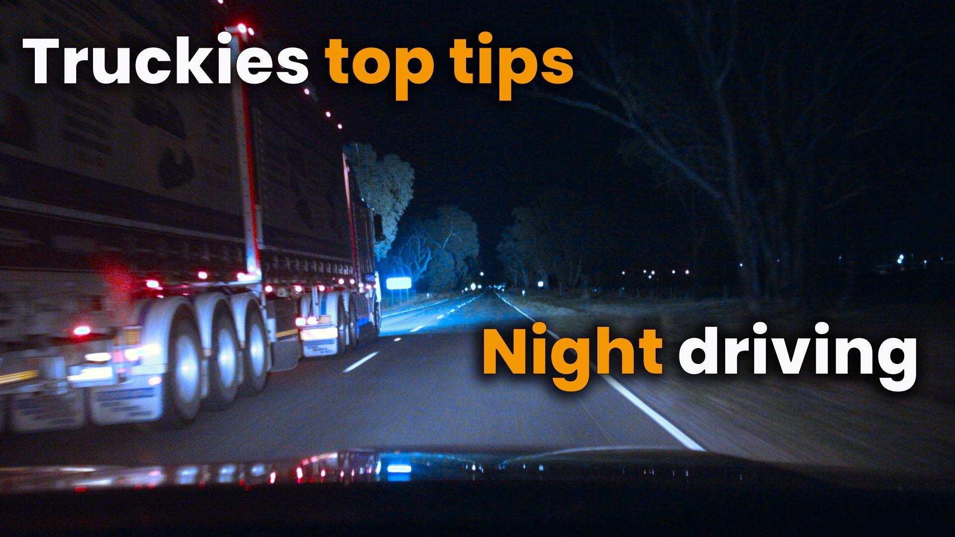 Truckies Tip # 7