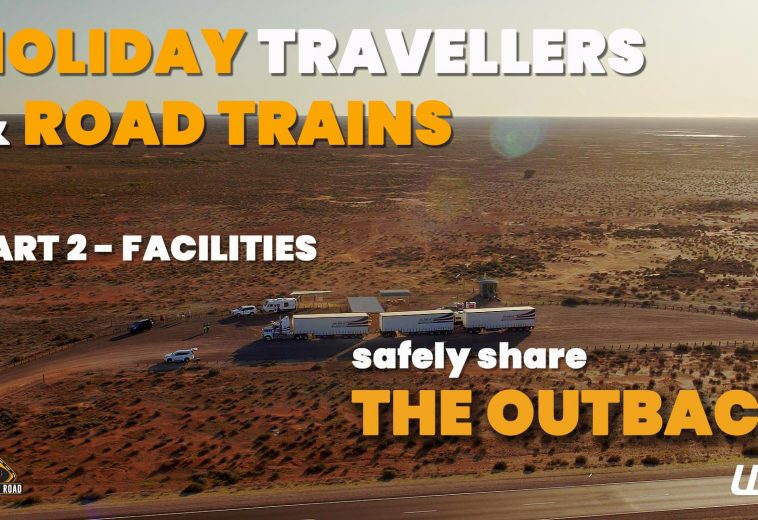 Travelers and Road-Trains share the outback (Facilities)